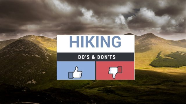 5x Hiking do's & dont's